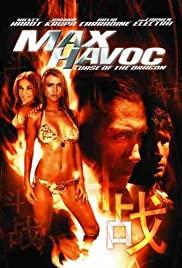 Watch Free Max Havoc: Curse of the Dragon (2004)