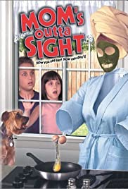 Watch Free Moms Outta Sight (1998)