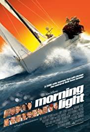 Watch Free Morning Light (2008)