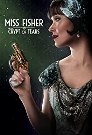 Watch Free Miss Fisher & the Crypt of Tears (2020)