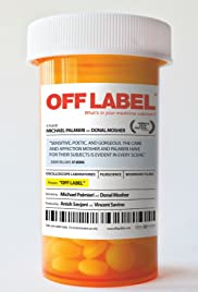 Watch Free Off Label (2012)