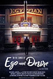 Watch Free On the Corner of Ego and Desire (2019)