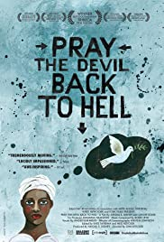 Watch Free Pray the Devil Back to Hell (2008)