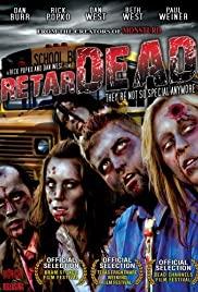 Watch Free Retardead (2008)
