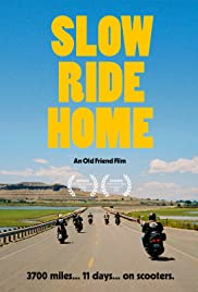 Watch Free Slow Ride Home (2020)