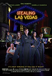 Watch Free Stealing Las Vegas (2012)