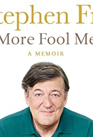Watch Free Stephen Fry Live: More Fool Me (2014)