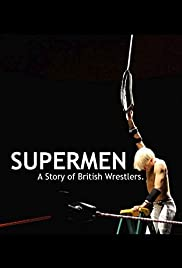 Watch Free Supermen: A Story of British Wrestlers (2014)