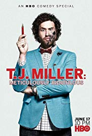 Watch Free T.J. Miller: Meticulously Ridiculous (2017)