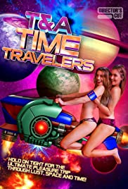 Watch Free T&A Time Travelers (2017)
