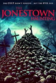 Watch Free The Jonestown Haunting (2019)
