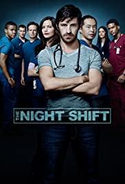 Watch Free The Night Shift (20142017)