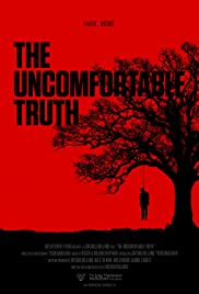Watch Free The Uncomfortable Truth (2017)