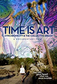 Watch Free Time Is Art: Synchronicity and the Collective Dream (2015)