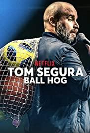 Watch Free Tom Segura: Ball Hog (2020)