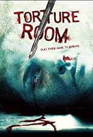 Watch Full Movie :Torture Room (2007)