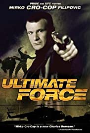Watch Free Ultimate Force (2005)