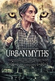 Watch Free Urban Myths (2015)