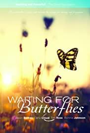 Watch Free Waiting for Butterflies (2015)