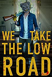 Watch Free We Take the Low Road (2018)