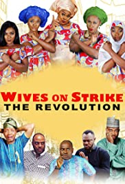 Watch Free Wives on Strike: The Revolution (2019)