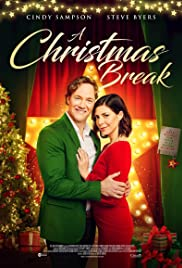 Watch Free A Christmas Break (2020)