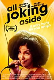 Watch Free All Joking Aside (2019)
