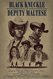 Watch Free Black Knuckle and Deputy Maltese (2018)