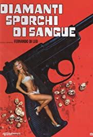 Watch Free Blood and Diamonds (1977)
