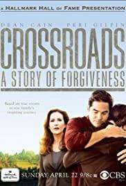 Watch Free Crossroads: A Story of Forgiveness (2007)