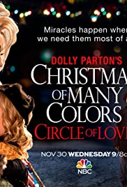 Watch Free Dolly Partons Christmas of Many Colors: Circle of Love (2016)