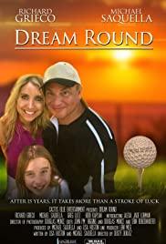Watch Free Dream Round (2019)