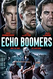 Watch Free Echo Boomers (2020)