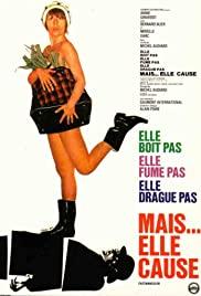 Watch Free Elle boit pas, elle fume pas, elle drague pas, mais... elle cause! (1970)