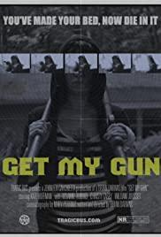 Watch Free Get My Gun (2017)