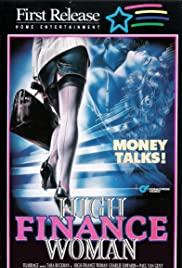 Watch Free High Finance Woman (1990)