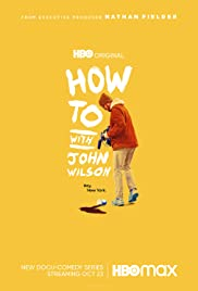 Watch Free How to with John Wilson (2020 )