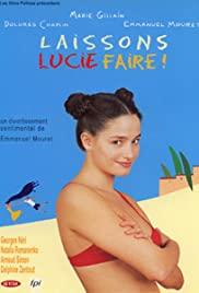 Watch Free Laissons Lucie faire! (2000)