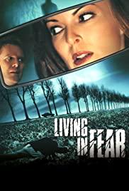 Watch Free Living in Fear (2001)