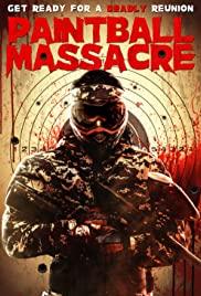 Watch Free Paintball Massacre (2020)