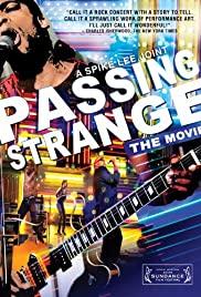 Watch Free Passing Strange (2009)