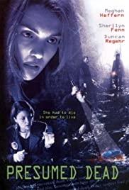Watch Free Presumed Dead (2006)