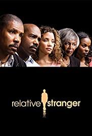 Watch Free Relative Stranger (2009)