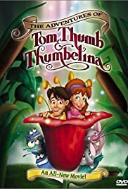 Watch Free The Adventures of Tom Thumb & Thumbelina (2002)