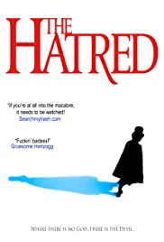 Watch Free The Hatred (2018)
