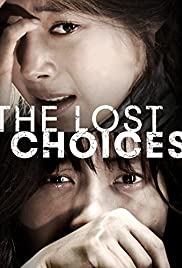 Watch Free The Lost Choices (2015)