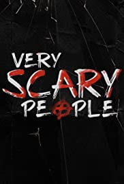 Watch Free Very Scary People (2019 )