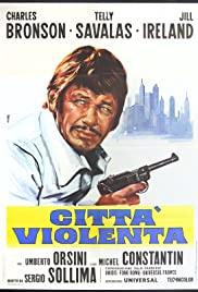 Watch Free Violent City (1970)