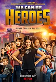 Watch Free We Can Be Heroes (2020)