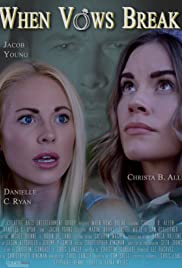 Watch Free When Vows Break (2019)